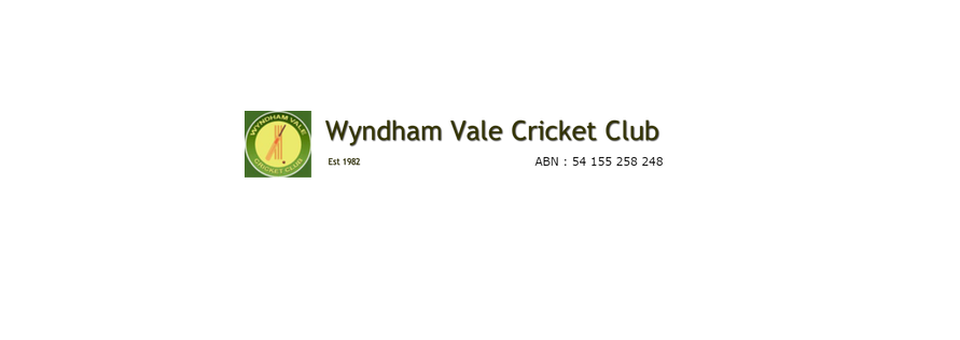 <br /><br /><br /> <br />  <br /><br /><br /> Wyndham <br /> Vale Cricket Club
